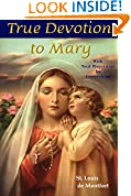#9: True Devotion to Mary: With Preparation for Total Consecration