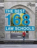 The Best 168 Law Schools 2013, Princeton Review, 0307945308