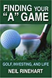 Finding Your A Game, Neil Rinehart, 0595351220