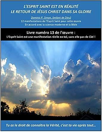Amazon Com L Esprit Saint Est En Realite Le Retour De Jesus