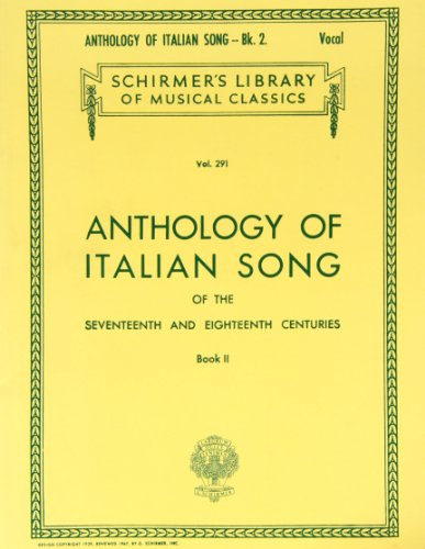 Anthology of Italian Song of the 17th and 18th Centuries: Book II