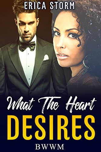Search : What The Heart Desires (Part 1) (BWWM, African American, Interracial, and Multicultural)