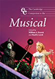 The Cambridge Companion to the Musical (Cambridge Companions to Music)