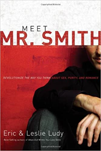 Livres en téléchargement gratuit en anglaisMeet Mr. Smith: Revolutionize the Way You Think About Sex, Purity, and Romance by Eric Ludy,Leslie Ludy B00375LOAK DJVU