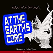 At the Earth's Core (Pellucidar 1) | Edgar Rice Burroughs