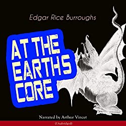 At the Earth's Core (Pellucidar 1)