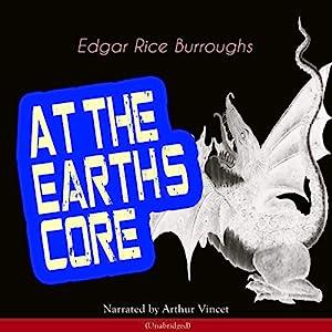 At the Earth's Core (Pellucidar 1) Audiobook