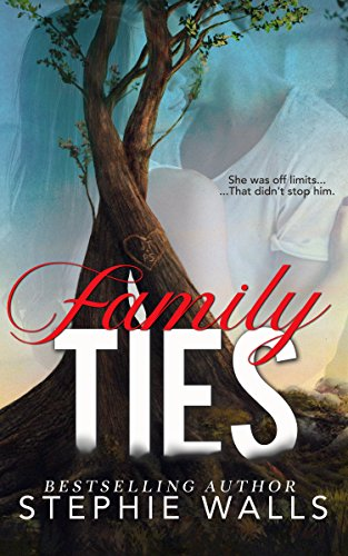 Family Ties by Stephie Walls