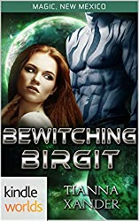 Magic, New Mexico: Bewitching Birgit (Kindle Worlds Novella) (Zolon Warriors Book 1)