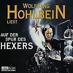 Auf der Spur des Hexers   Wolfgang Hohlbein