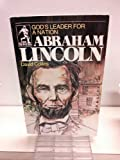 img - for God's Leader for a Nation: Abraham Lincoln book / textbook / text book