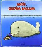 Adios, Querida Ballena, Achim Bröger and Achim Broger, 842612268X