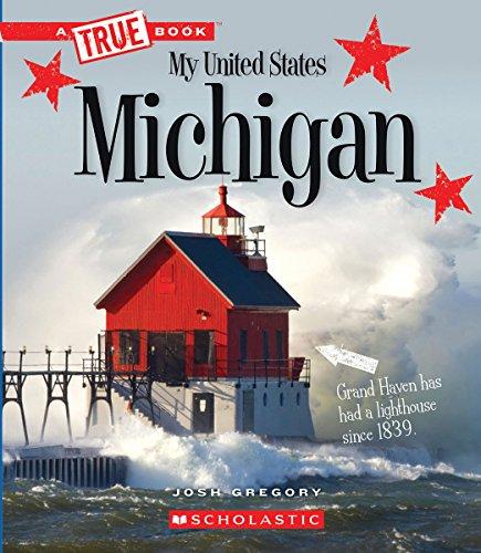 Michigan (True Books: My United States)