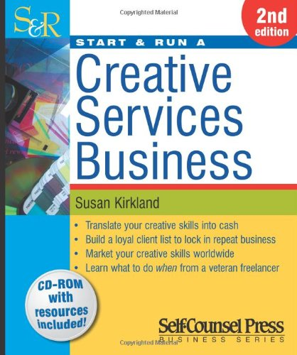 Read Online Start & Run a Creative Services Business (Start & Run Business Series) pdf epub