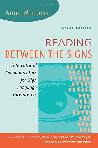 Reading Between the Signs: Intercultural Communication for Sign Language Interpreters 2nd Edition