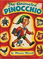 The Animated Pinocchio, by Marion Merrill