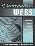 img - for Curriculum Webs: A Practical Guide to Weaving the Web into Teaching and Learning by Craig A Cunningham (2002-04-22) book / textbook / text book