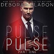 PULSE - Part One | Deborah Bladon