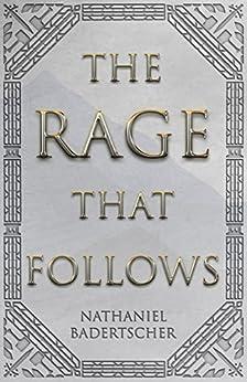The Rage That Follows (English Edition) por [Badertscher, Nathaniel]