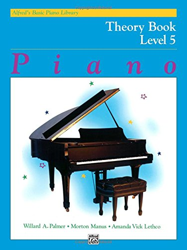 5 Alfreds Basic Piano Library (Alfred's Basic Piano Library Theory, Bk 5)