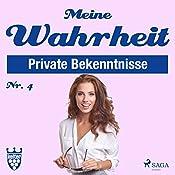 Meine Wahrheit 4: Private Bekenntnisse    div.