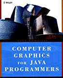 Computer Graphics for Java Programmers (Worldwide Series in Computer Science)