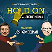 Josh Gondelman's Haphazard Hookup | Eugene Mirman, Josh Gondelman