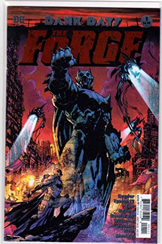 Dark Days The Forge #1 (2017) (Foil First Day Cover)