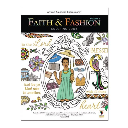 "Books : African American Expressions - Faith & Fashion Coloring Book Vol.2 (50 pages, 8.5"" x 11"") CB-02"