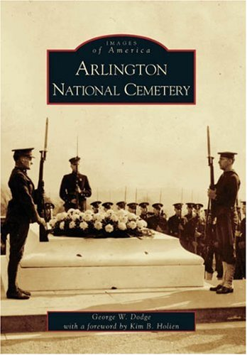 Download Arlington National Cemetery (VA) (Images of America) Text fb2 book