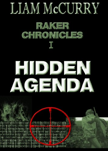 Amazon.com: Raker Chronicles I - Hidden Agenda eBook: Liam ...