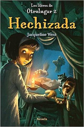 Hechizada (Las Tres Edades): Amazon.es: Jacqueline West, Denise Despeyroux: Libros