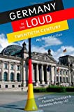 Germany in the Loud Twentieth Century : An Introduction, , 0199759391