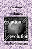 Creation vs. Evolution, Eric Bermingham, 1588987582