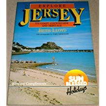 Explore Jersey: Its Coast, Countryside and Heritage