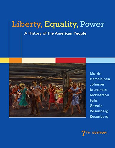 Exercise boldness, Equality, Power: A History of the American People
