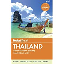 Fodor's Thailand: with Myanmar (Burma), Cambodia & Laos