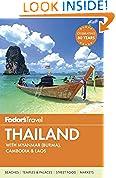 #3: Fodor's Thailand: with Myanmar (Burma), Cambodia & Laos (Full-color Travel Guide)