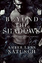 Beyond the Shadows (Force of Nature Book 3)