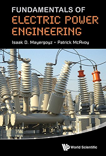 Fundamentals of Electric Power Engineering (Electrical Engineering Power)