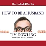 How to Be a Husband | Tim Dowling
