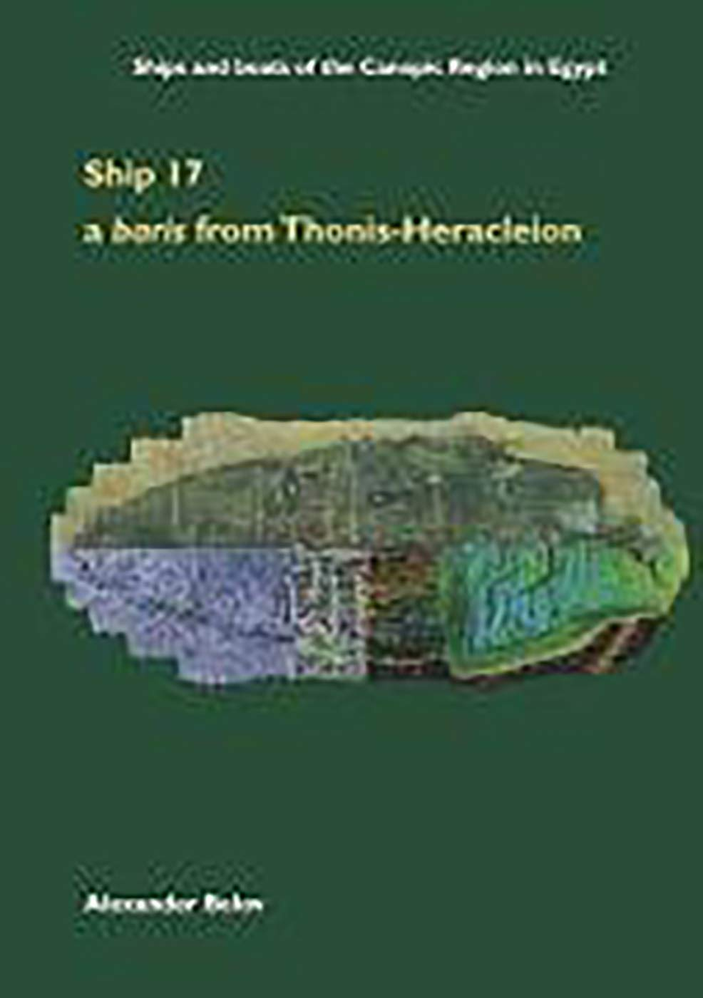 Ship 17 A Baris From Thonis Heracleion Ships And Boats Of