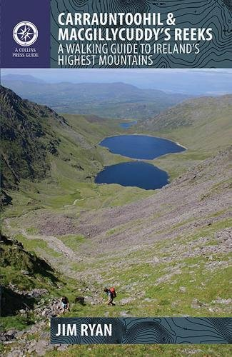Carrauntoohil and MacGillycuddy's Reeks: A Walking Guide to Ireland's Highest Mountains (Walking Guides)