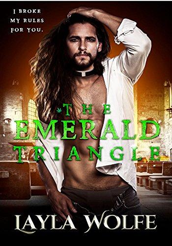 (The Emerald Triangle: A Forbidden Priest Romance)
