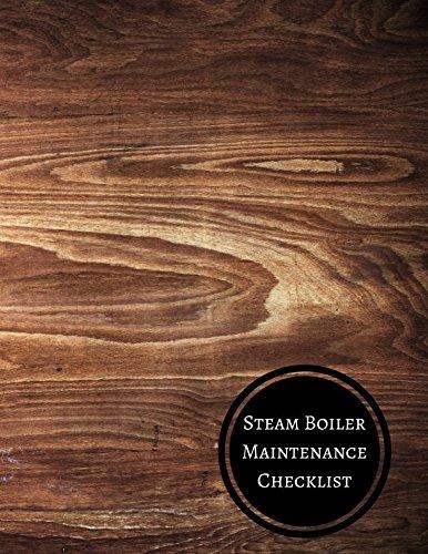 Download Steam Boiler Maintenance Checklist: Boiler Checklist ebook