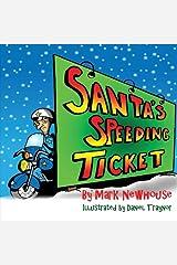 Santa's Speeding Ticket Paperback