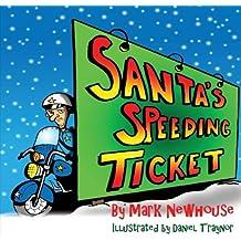 Santa's Speeding Ticket
