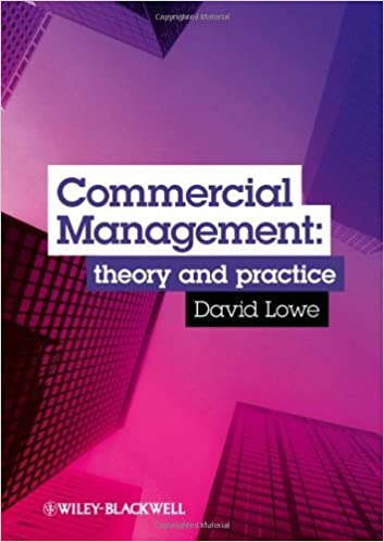 Commercial Management: Theory and Practice by David Lowe (26-Jul-2013)