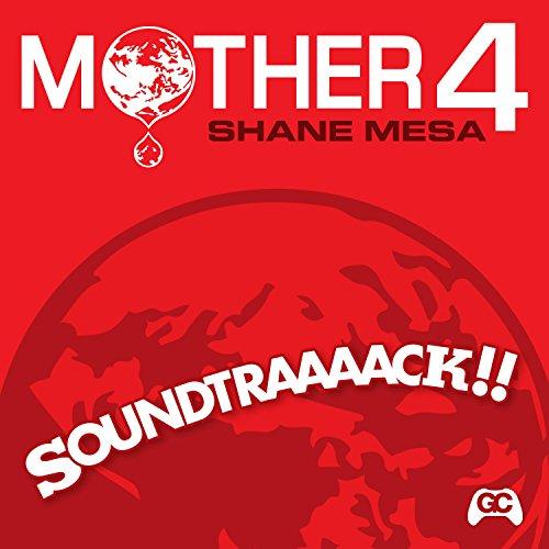 Mother 4 Soundtraaaack!! (Original Video Game Soundtrack)