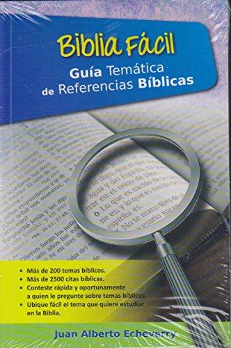 Biblia Facil Guia Tematica de Referencias Biblicas